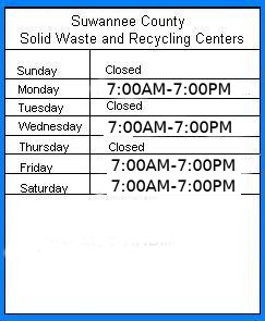 Suwannee County Solid Waste Recycling Center times